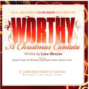 Worthy; a Christmas Cantsta