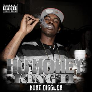Kurt Diggler Hoe Money King 2