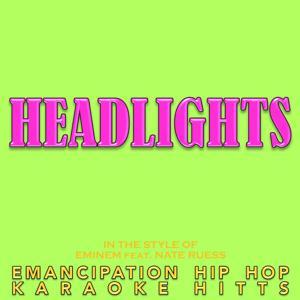 Headlights (In the Style of Eminem & Nate Ruess) [Karaoke]