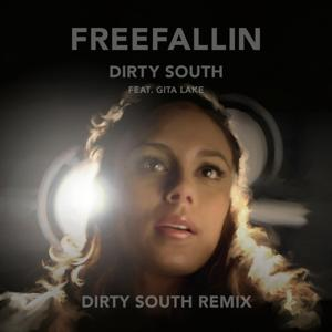 Freefallin (Dirty South Remix) [feat. Gita Lake]