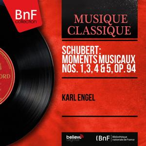 Schubert: Moments musicaux Nos. 1, 3, 4 & 5, Op. 94 (Mono Version)