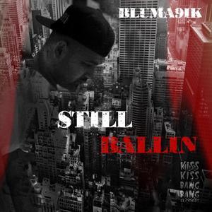 Still Ballin
