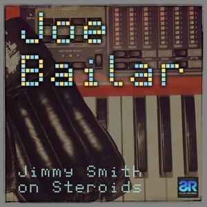 Jimmy Smith On Steroids