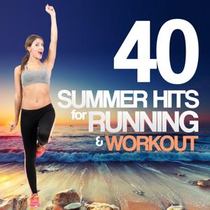 40 Summer Hits for Running and Workout
