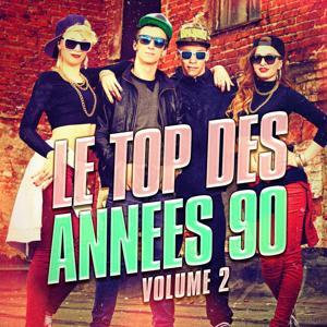 Le top des années 90, Vol. 2 (Le meilleur de la Dance et de la Eurodance des années 90)