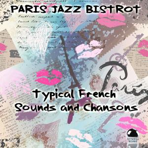 Paris jazz bistrot (Typical French Sounds and Chansons)
