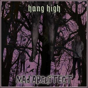 Hang High (feat. Snowy Shaw)