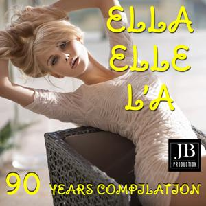 Ella Elle L'a (90 Years Compilation)