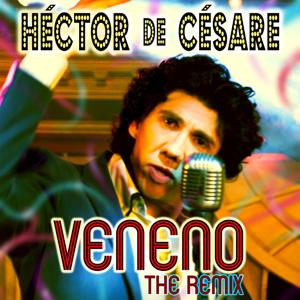 Veneno (The Remix)