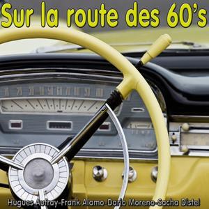 Sur la route des 60's, Vol. 1