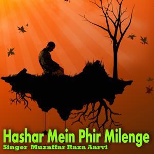 Hashar Mein Phir Milenge
