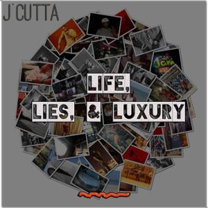 Life, Lies, & Luxury