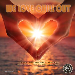 We Love Chill Out