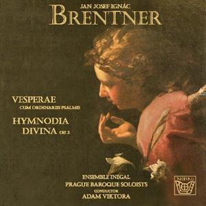 Brentner: Vesperae cum ordinariis psalmis & Hymnodia divina, Op. 3