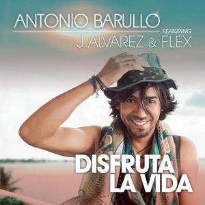 Disfruta La Vida (feat. J Alvarez & Flex)