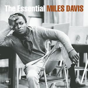 The Essential Miles Davis