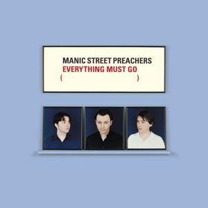 Everything Must Go 10th Anniversary Edition