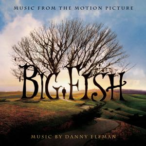 Big Fish - Music from the Motion Picture