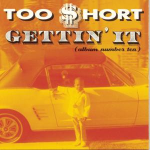Gettin' It (Album Number Ten)