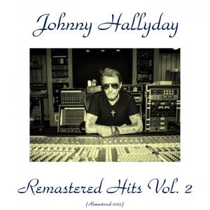 Remastered Hits, Vol. 2 (Remastered 2015)