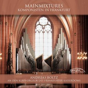 Mainmixtures: Klais Organs of the Kaiserdom in Frankfurt