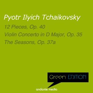 Green Edition - Tchaikovsky: 12 Pieces, Op. 40