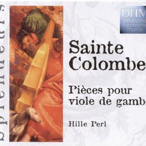 Sainte Colombe: Pièces Pour Viole De Gambe