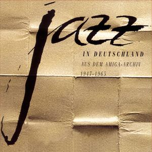 JAZZ in Deutschland 1947 - 61