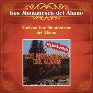 Vuelven los Montañeses del Alamo