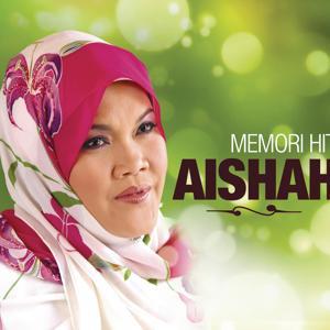 Memori Hit Aishah