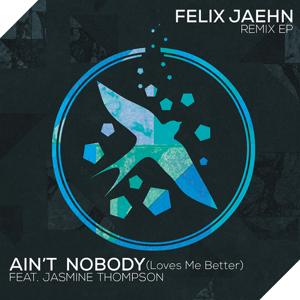 Ain't Nobody (Loves Me Better)