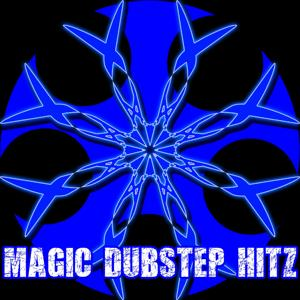 Magic Dubstep Hitz