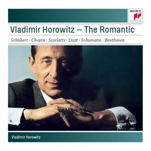 Vladimir Horowitz - The Romantic