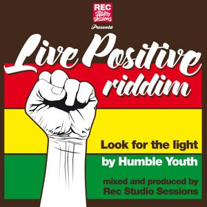 Live Positive Riddim
