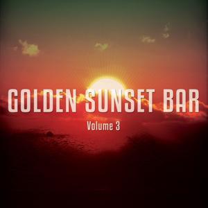 Golden Sunset Bar, Vol. 3 (Finest Bar Music)