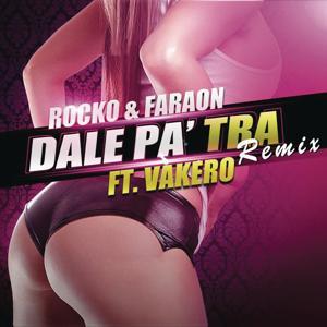 Dale Pa' Tra (Remix)