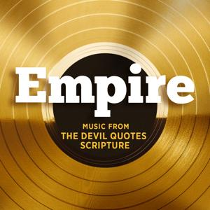 Empire: Music From 'The Devil Quotes Scripture'