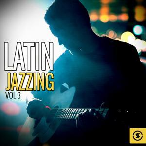 Latin Jazzing, Vol. 3