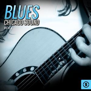 Blues: Chicago Sound, Vol. 4