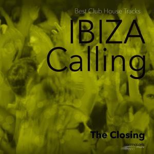 Ibiza Calling, Vol. 3 (The Closing)