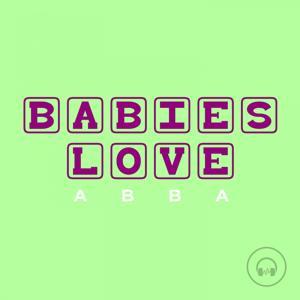 Babies Love Abba