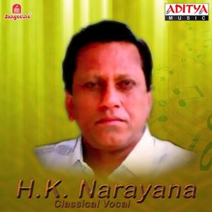 Vocal: H. K. Narayana