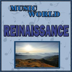 Music World, Renaissance