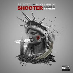Shooter (feat. Uncle Murda)