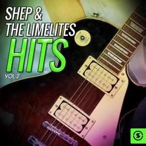 Shep & the Limelites Hits, Vol. 2