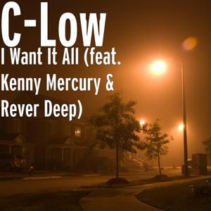 I Want It All (feat. Kenny Mercury & Rever Deep)