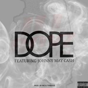 Dope (feat. Johnny May Cash)