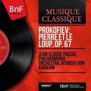Prokofiev: Pierre et le loup, Op. 67 (Mono Version)