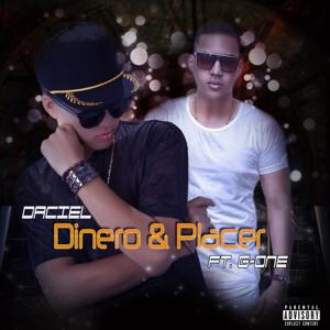 Dinero & Placer (feat. G-One)