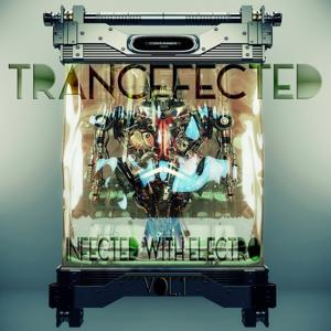 Trancefected Vol.1 (Infected with Electro)